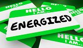 Energized Active Energy Hello I Am Name Tag 3d Illustration poster