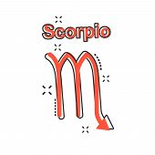 Vector Cartoon Scorpio Zodiac Icon In Comic Style. Astrology Sign Illustration Pictogram. Scorpio Ho poster