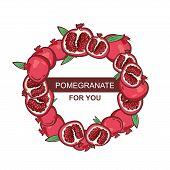 Pomegranate Wreath With Leaves And Flowers Vector Illustration. Pomegranate Fruit Vintage Design Tem poster