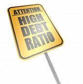 High Debt Ratio Road Sign