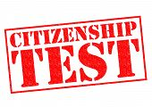 picture of citizenship  - CITIZENSHIP TEST red Rubber Stamp over a white background - JPG
