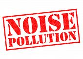 foto of noise pollution  - NOISE POLLUTION red Rubber Stamp over a white background - JPG