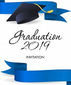Graduation 2019 Invitation Design. Blue Ribbons, Graduation Cap With Gold Tassel. Illustration Can B poster