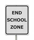 Black And White End School Zone Sign,white Highway Sign With Text End School Zone Isolated Over Whit poster