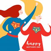 Mothers Day Greeting Card With Super Mom. Superhero Mother Character In Red Cape Design For Mother D poster