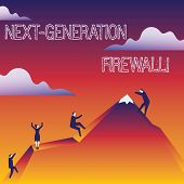 Handwriting Text Writing Next Generation Firewall. Concept Meaning Combining Firewall With Other Net poster