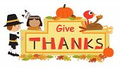 foto of give thanks  - Cute cartoon Give Thanks banner with Pilgrim - JPG