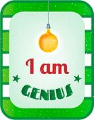 Green, white striped card with text I am genius poster