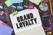 pic of loyalty  - Brand loyalty concept on notebook in office interior - JPG