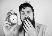 Time Management Skills. How Much Time Till Deadline. Time To Work. Man Bearded Sleepy Tired Business poster