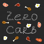 Zero Carb Hand Drawing Text. White Text On Black Background. Carnivore Diet Elements. Chicken, Meat, poster