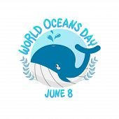 Vector Of Logo For World Ocean Day With Whale Spray Water In Circle.  World Ocean Day On June 8 For  poster