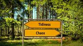 Street Sign The Direction Way To Tidiness Versus Chaos poster