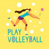 Beautiful Dynamic Woman Volleyball Player. Play Volleyball Title. Sport And Healthy Lifestyle Illust poster
