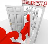 The words Don't Be a Sheep above a doorway as people march through and are changed, warning you to b