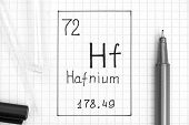 The Periodic Table Of Elements. Handwriting Chemical Element Hafnium Hf With Black Pen, Test Tube An poster