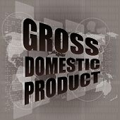 Business Concept: Word Gross Domestic Product On Digital Screen poster