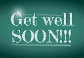 image of get well soon  - get well soon message illustration design over a chalkboard - JPG