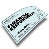 pic of borrower  - Financial Responsibility words on a check as payment of money owed such as bills - JPG
