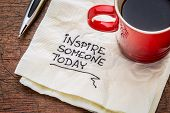 picture of handwriting  - inspire someone today  - JPG