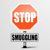 stock photo of smuggling  - detailed illustration of a red stop Smuggling sign - JPG