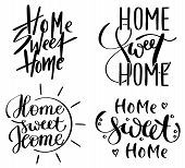 Lettering, Handwritten Phrase Home Sweet Home In 4 Different Styles poster