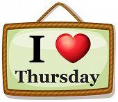 pic of thursday  - Illustration of I love Thursday banner - JPG