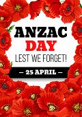 Anzac Day Greeting Card Of Poppies For Australian War Commemorative Day Holiday. Vector Red Poppy Fl poster