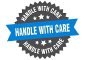 Handle With Care Sign. Handle With Care Blue-black Circular Band Label poster