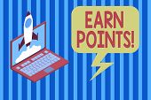 Handwriting Text Earn Points. Concept Meaning Collecting Scores In Order Qualify To Win Big Prize Ro poster