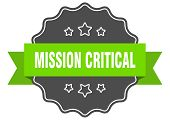 Mission Critical Isolated Seal. Mission Critical Green Label. Mission Critical poster