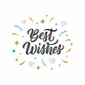 Best Wishes. Trendy Calligraphy Quote, Art Print For Posters And Greeting Cards Design With Decorati poster