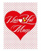 stock photo of i love you mom  - For Mother - JPG