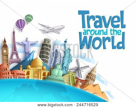 poster of Travel Around The World Vector Background And Template With Famous Landmarks And Tourist Destination