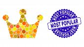 Collage Gold Crown Icon And Corroded Stamp Seal With Most Popular Phrase. Mosaic Vector Is Formed Wi poster