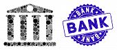 Mosaic Bank Icon And Rubber Stamp Seal With Bank Caption. Mosaic Vector Is Composed With Bank Pictog poster