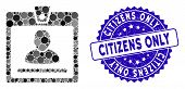 Mosaic Access Badge Icon And Corroded Stamp Watermark With Citizens Only Text. Mosaic Vector Is Crea poster