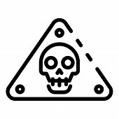 Danger Life Risk Icon. Outline Danger Life Risk Vector Icon For Web Design Isolated On White Backgro poster
