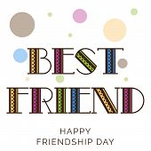 stock photo of friendship day  - illustration of a beautiful text for Friendship Day - JPG