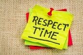 foto of handwriting  - respect time reminder  - JPG