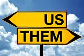 foto of opposites  - Us or them opposite signs - JPG