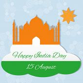 pic of indian independence day  - 15 august Indian Independence Day celebrations greeting card with flag and Taj Mahal - JPG