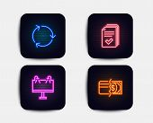 Neon Glow Lights. Set Of Handout, Road Banner And Recycling Icons. Payment Methods Sign. Documents E poster