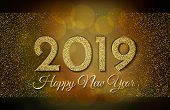 2019 Happy New Year. Golden Glitter On Dark Background. New Year 2019 Greeting Card. Background With poster