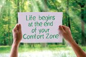 foto of comfort  - Life Begins at the End of your Comfort Zone card with nature background - JPG