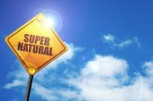 Постер, плакат: supernatural 3D rendering traffic sign