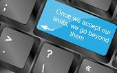 Постер, плакат: Once We Accept Our Limits We Go Beyond Them Computer Keyboard Keys Inspirational Motivational Quo