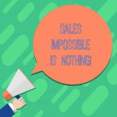 Handwriting Text Writing Sales Impossible Is Nothing. Concept Meaning Everything Can Be Sold Busines poster