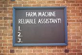 Word Writing Text Farm Machine Reliable Assistant. Business Concept For Agriculture Equipment Rural  poster