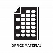 Office Material Icon Isolated On White Background. Office Material Icon Simple Sign. Office Material poster